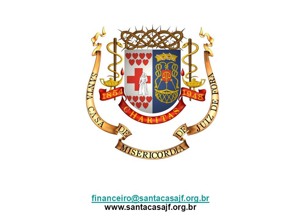 financeiro@santacasajf.org.br www.santacasajf.org.br