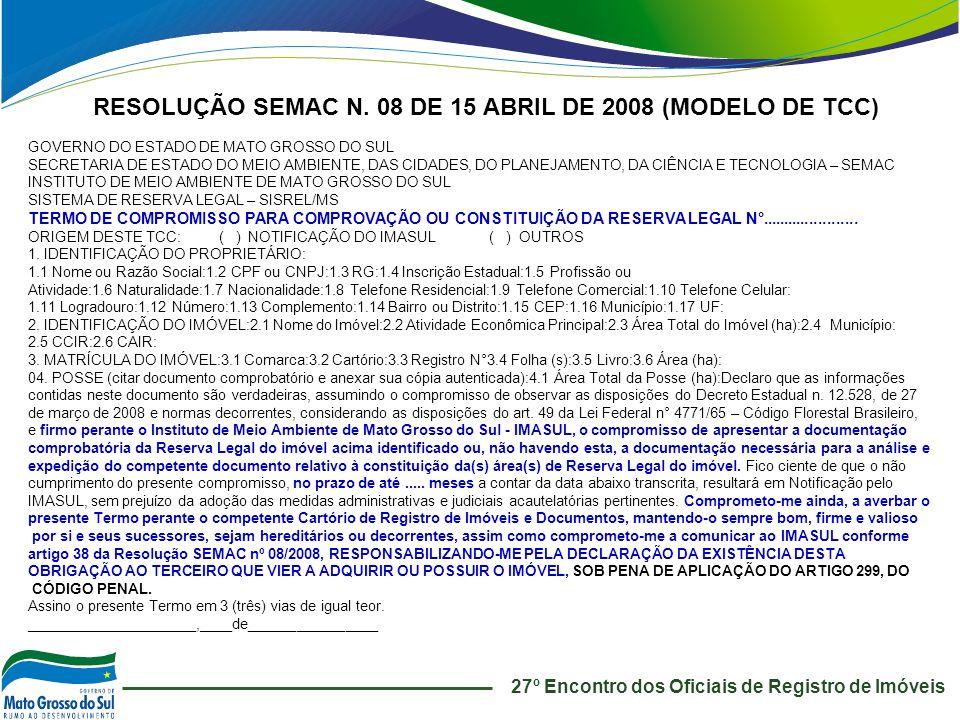 RESOLUÇÃO SEMAC N. 08 DE 15 ABRIL DE 2008 (MODELO DE TCC)