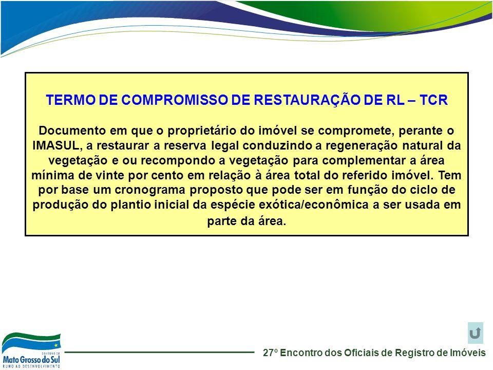 TERMO DE COMPROMISSO DE RESTAURAÇÃO DE RL – TCR