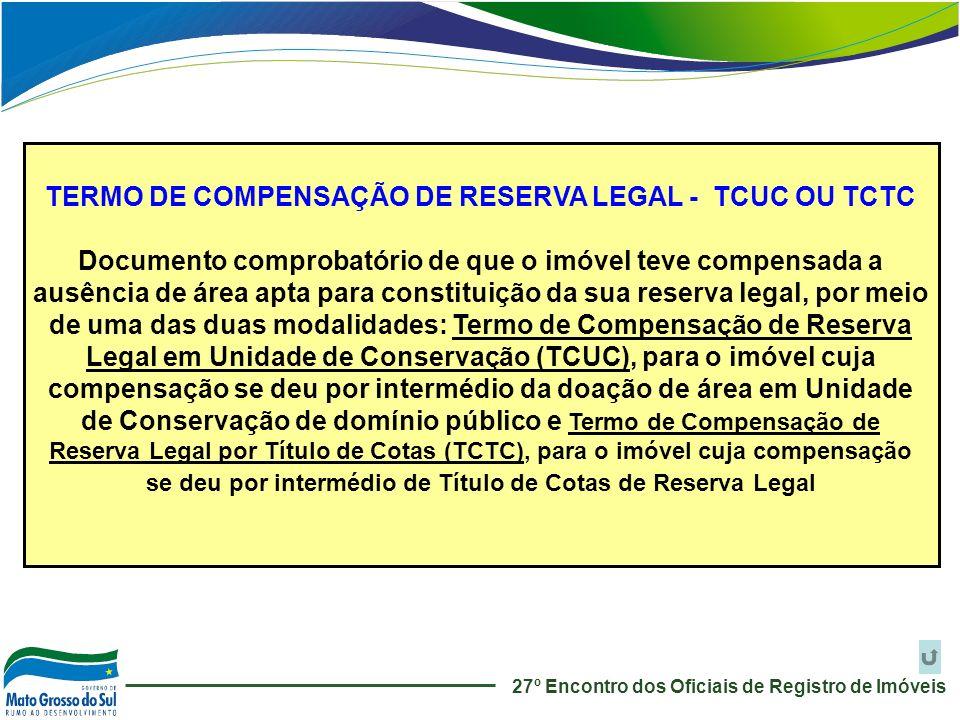 TERMO DE COMPENSAÇÃO DE RESERVA LEGAL - TCUC OU TCTC