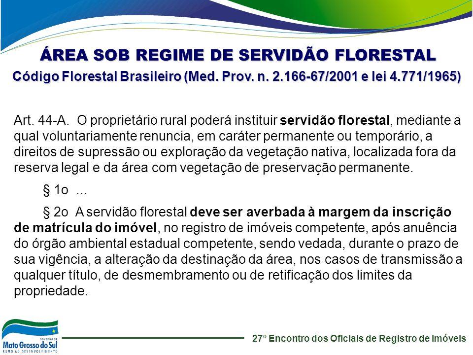 ÁREA SOB REGIME DE SERVIDÃO FLORESTAL