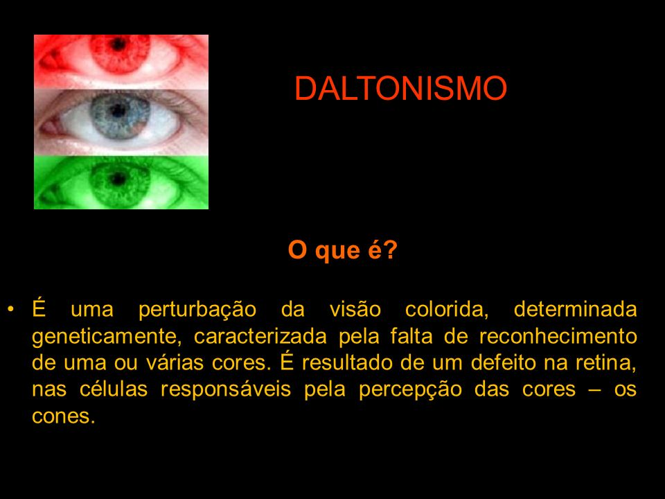 DALTONISMO O que é