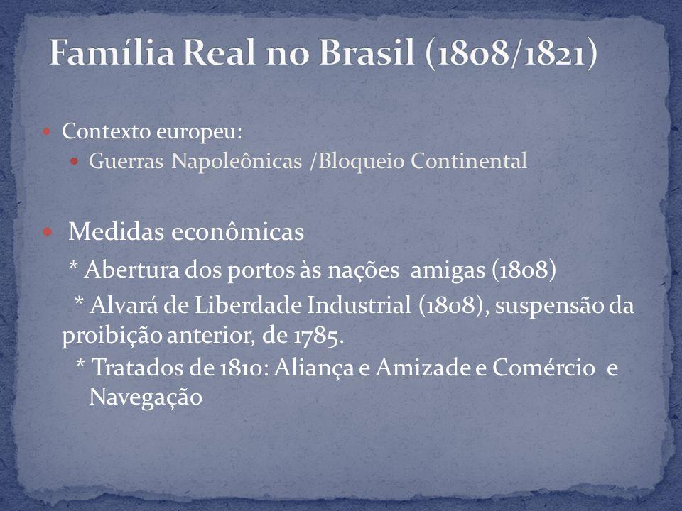 Família Real no Brasil (1808/1821)