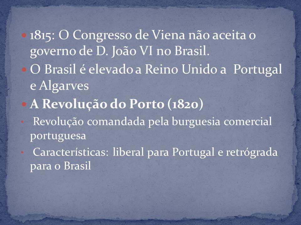 O Brasil é elevado a Reino Unido a Portugal e Algarves