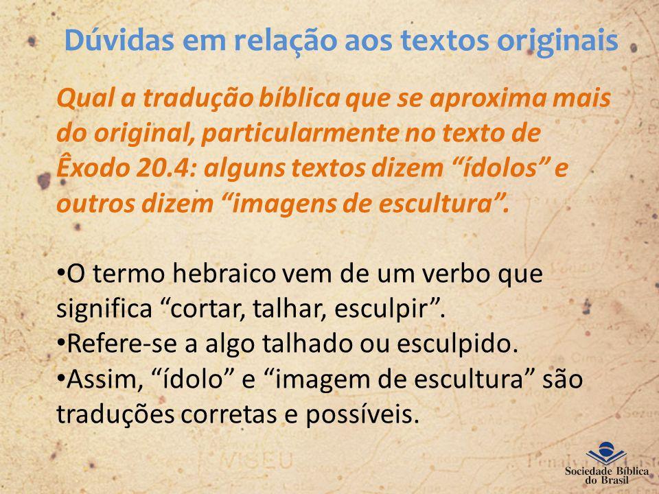 Dúvidas em relação aos textos originais