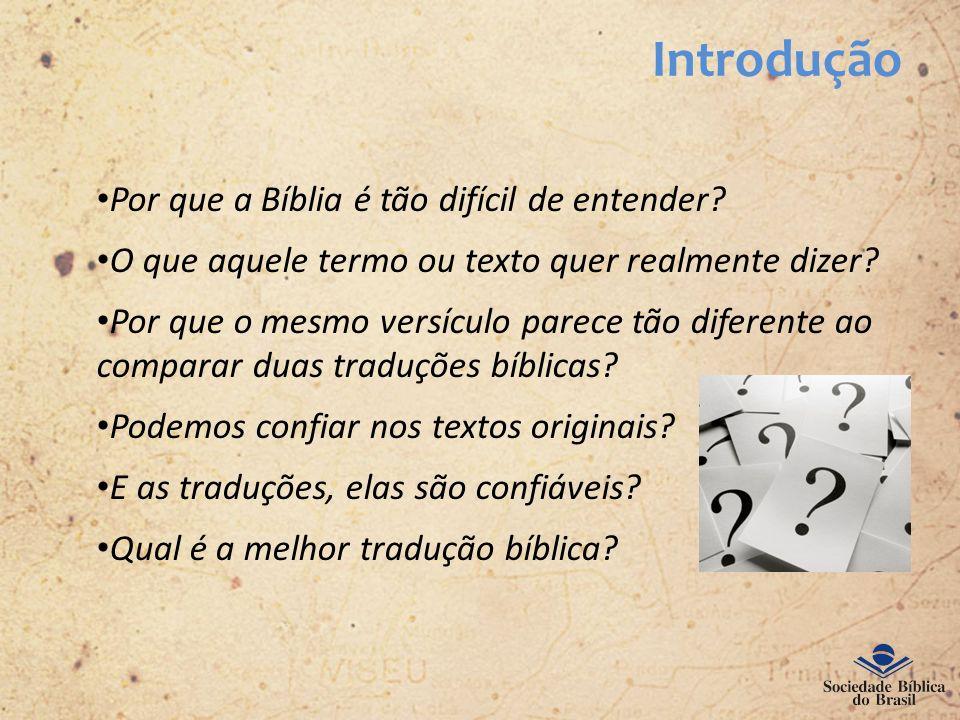 Introdução Por que a Bíblia é tão difícil de entender