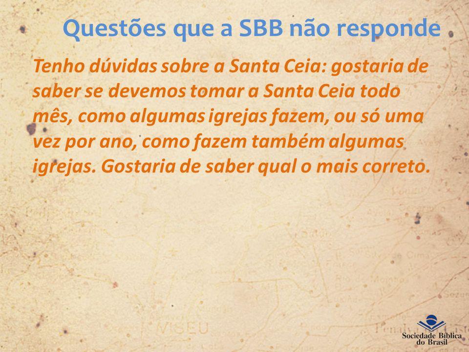 Questões que a SBB não responde