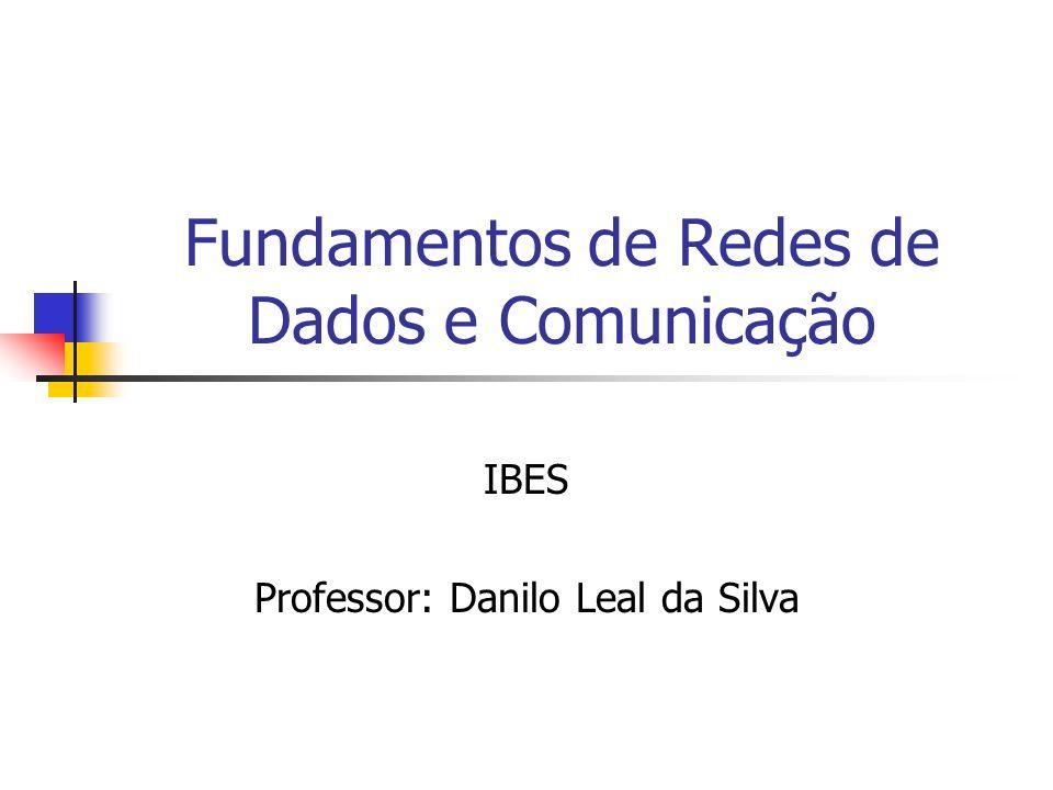 Fundamentos de Redes de Dados e Comunicação