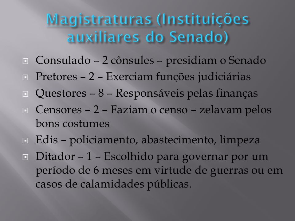 Magistraturas (Instituições auxiliares do Senado)