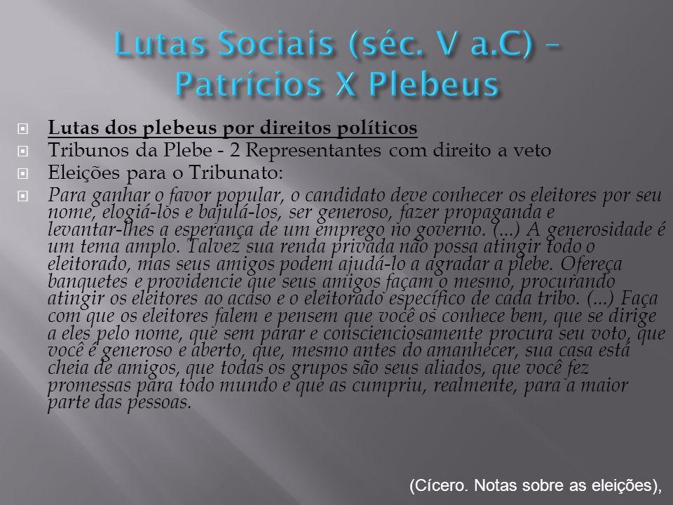 Lutas Sociais (séc. V a.C) – Patrícios X Plebeus