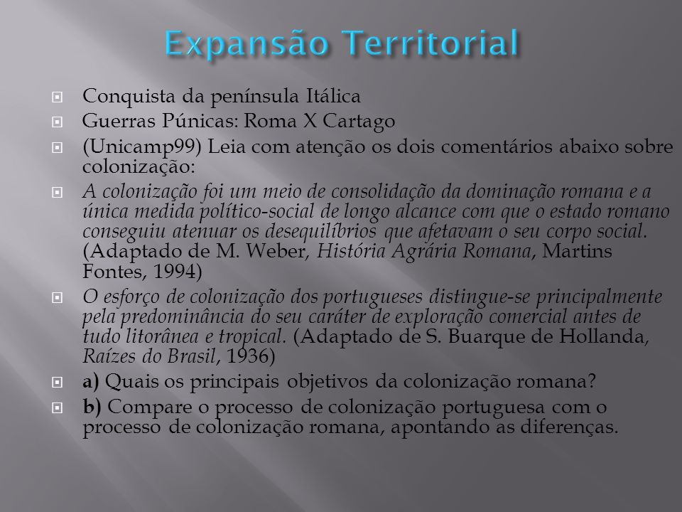 Expansão Territorial Conquista da península Itálica