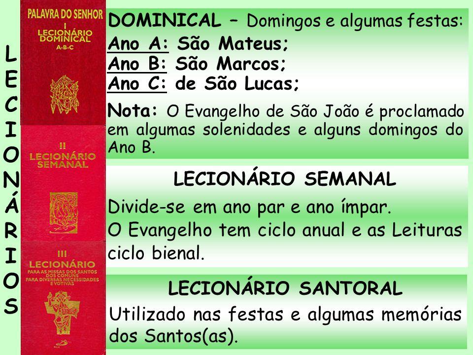 DOMINICAL – Domingos e algumas festas: