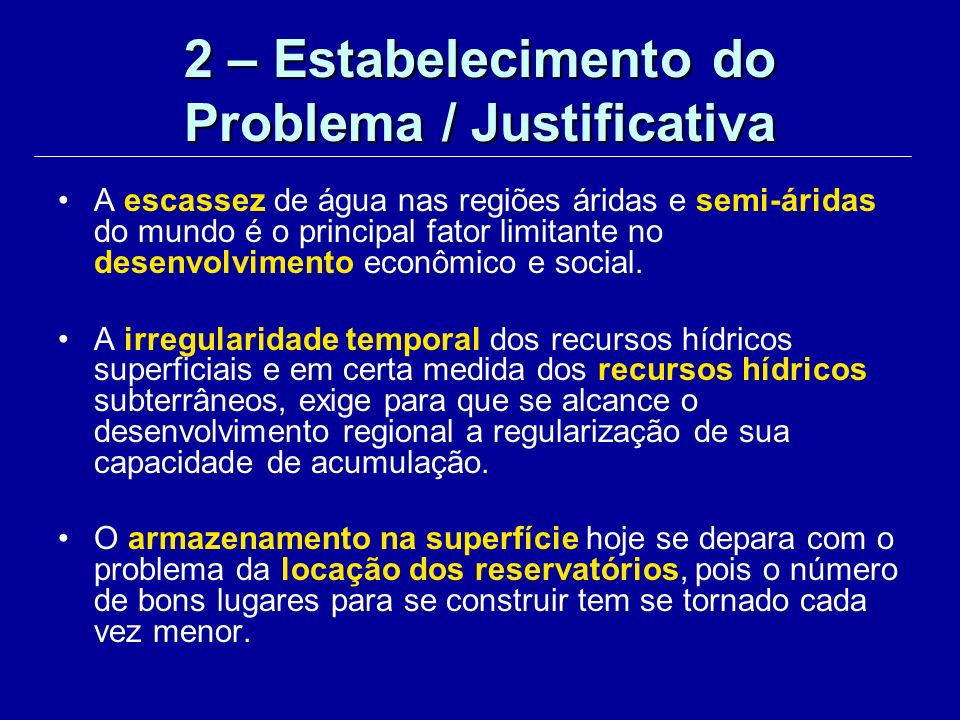 2 – Estabelecimento do Problema / Justificativa