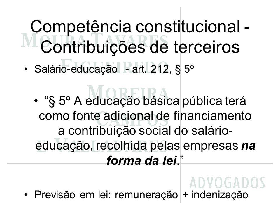 Competência constitucional - Contribuições de terceiros