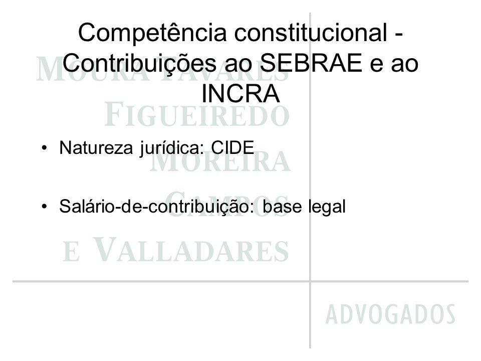 Competência constitucional - Contribuições ao SEBRAE e ao INCRA