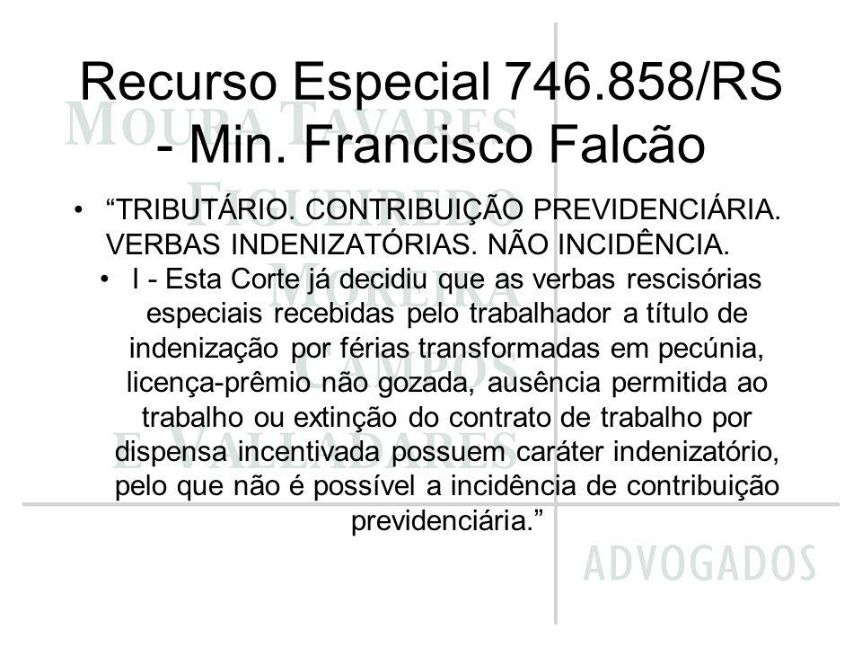 Recurso Especial 746.858/RS - Min. Francisco Falcão