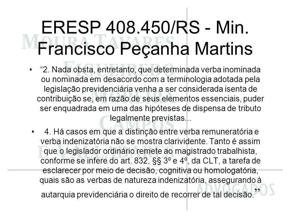 ERESP 408.450/RS - Min. Francisco Peçanha Martins