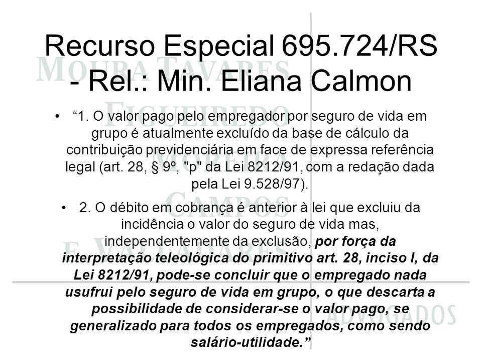 Recurso Especial 695.724/RS - Rel.: Min. Eliana Calmon