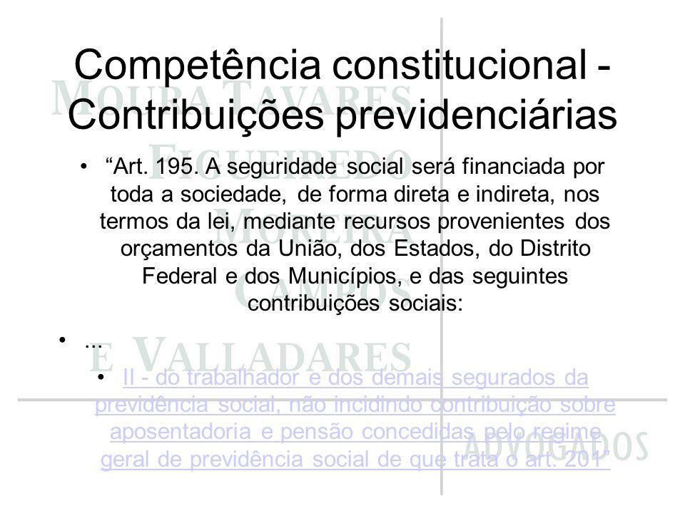 Competência constitucional - Contribuições previdenciárias