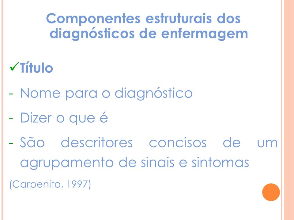 Componentes estruturais dos diagnósticos de enfermagem