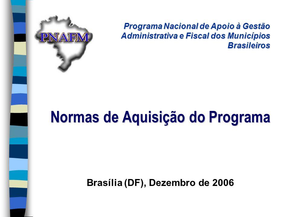 Normas de Aquisição do Programa Brasília (DF), Dezembro de 2006