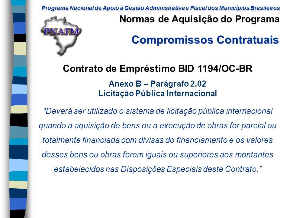 Contrato de Empréstimo BID 1194/OC-BR Licitação Pública Internacional