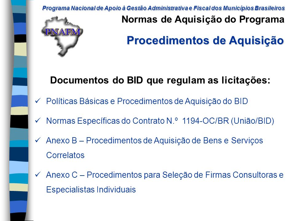 Documentos do BID que regulam as licitações: