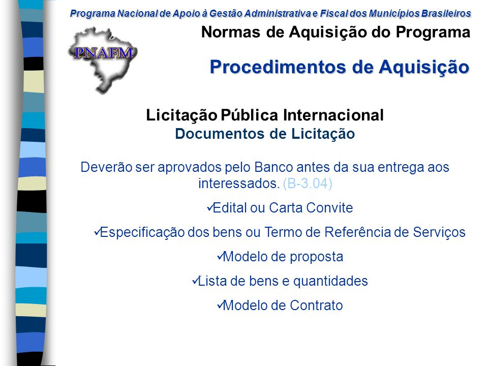 Licitação Pública Internacional Documentos de Licitação