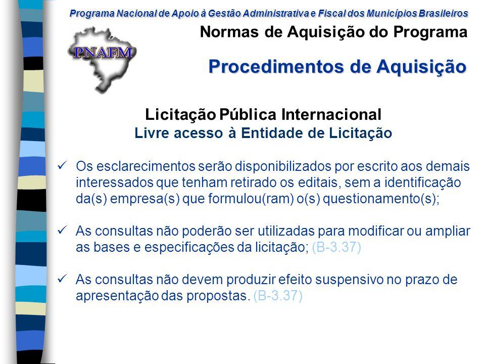 Licitação Pública Internacional Livre acesso à Entidade de Licitação