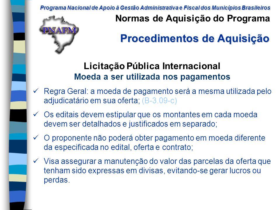 Licitação Pública Internacional Moeda a ser utilizada nos pagamentos