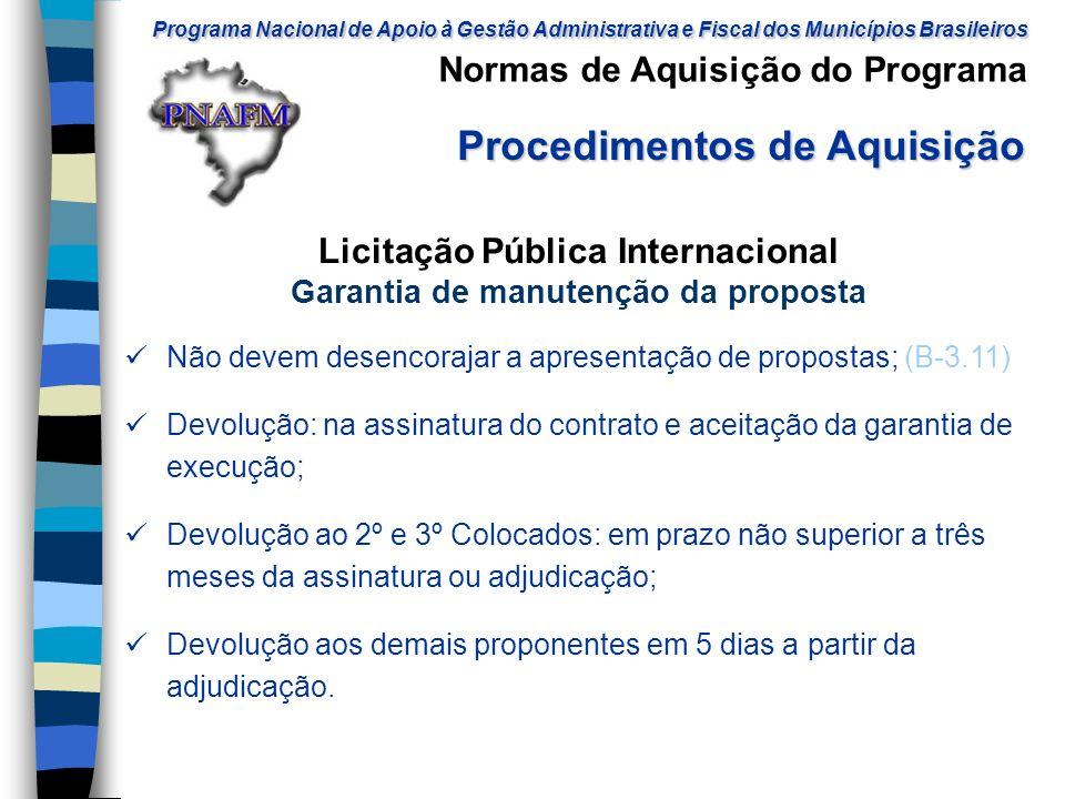 Licitação Pública Internacional Garantia de manutenção da proposta