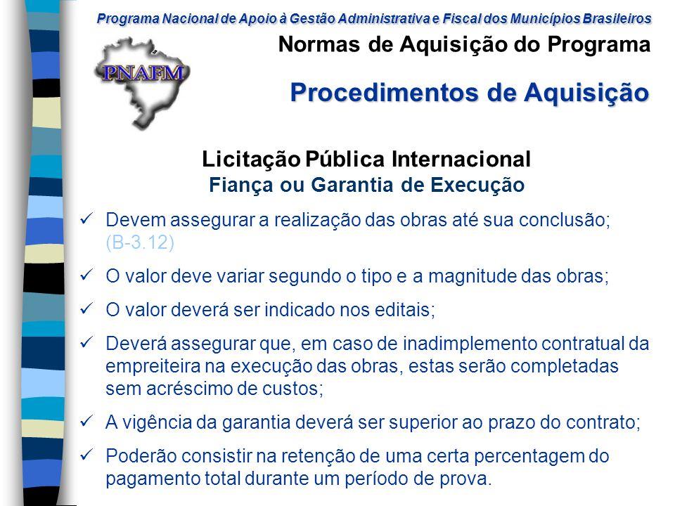 Licitação Pública Internacional Fiança ou Garantia de Execução