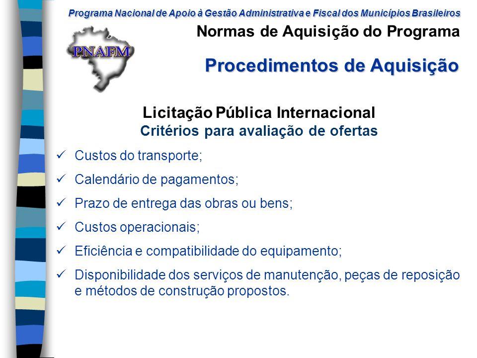 Licitação Pública Internacional Critérios para avaliação de ofertas