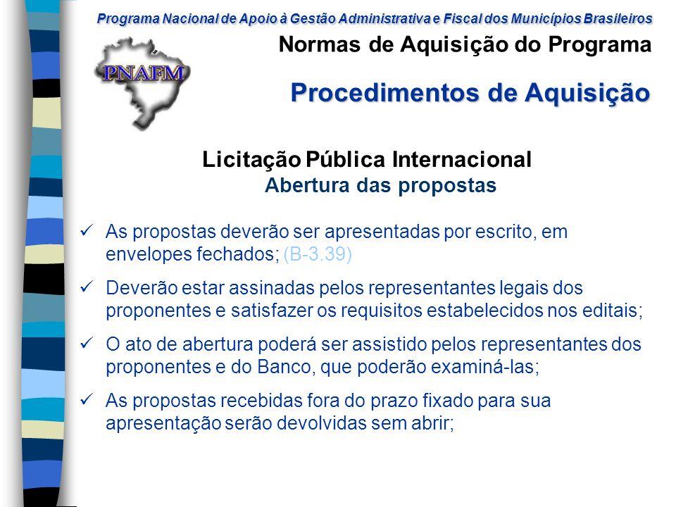 Licitação Pública Internacional Abertura das propostas