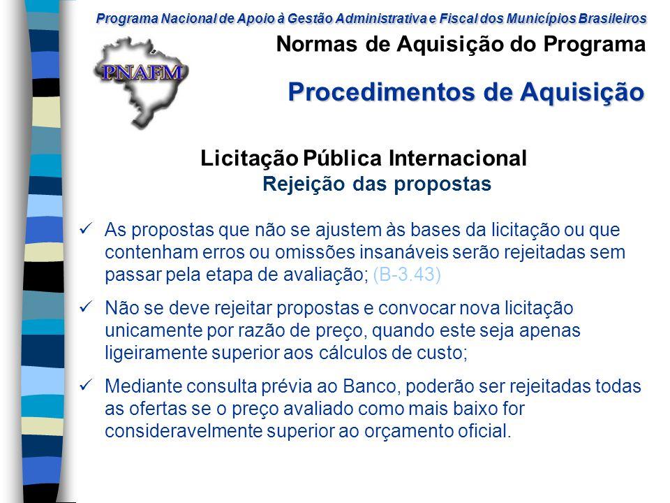 Licitação Pública Internacional Rejeição das propostas
