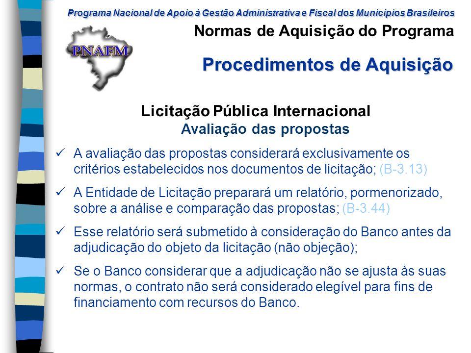 Licitação Pública Internacional Avaliação das propostas