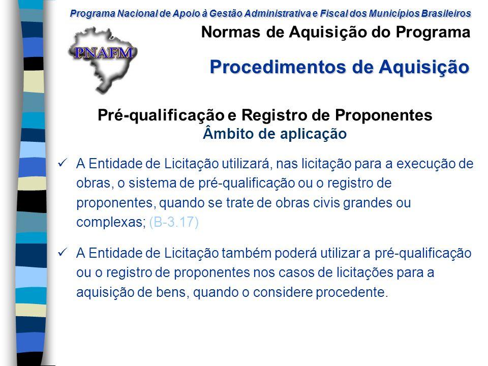 Pré-qualificação e Registro de Proponentes Âmbito de aplicação