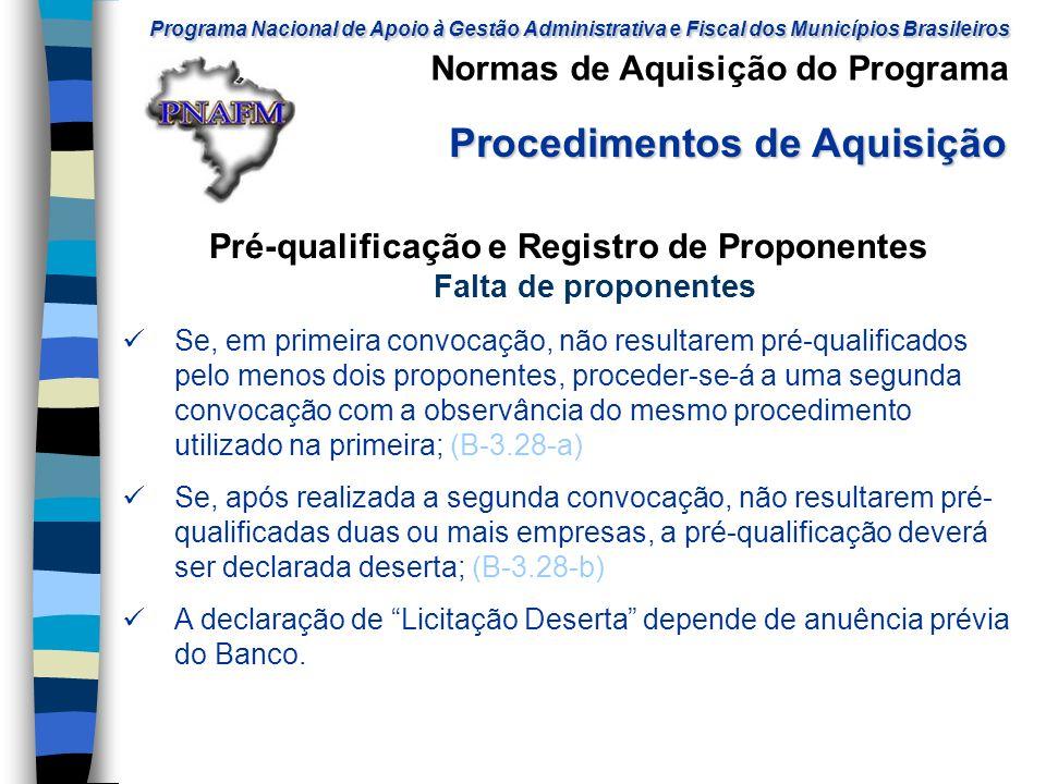 Pré-qualificação e Registro de Proponentes Falta de proponentes
