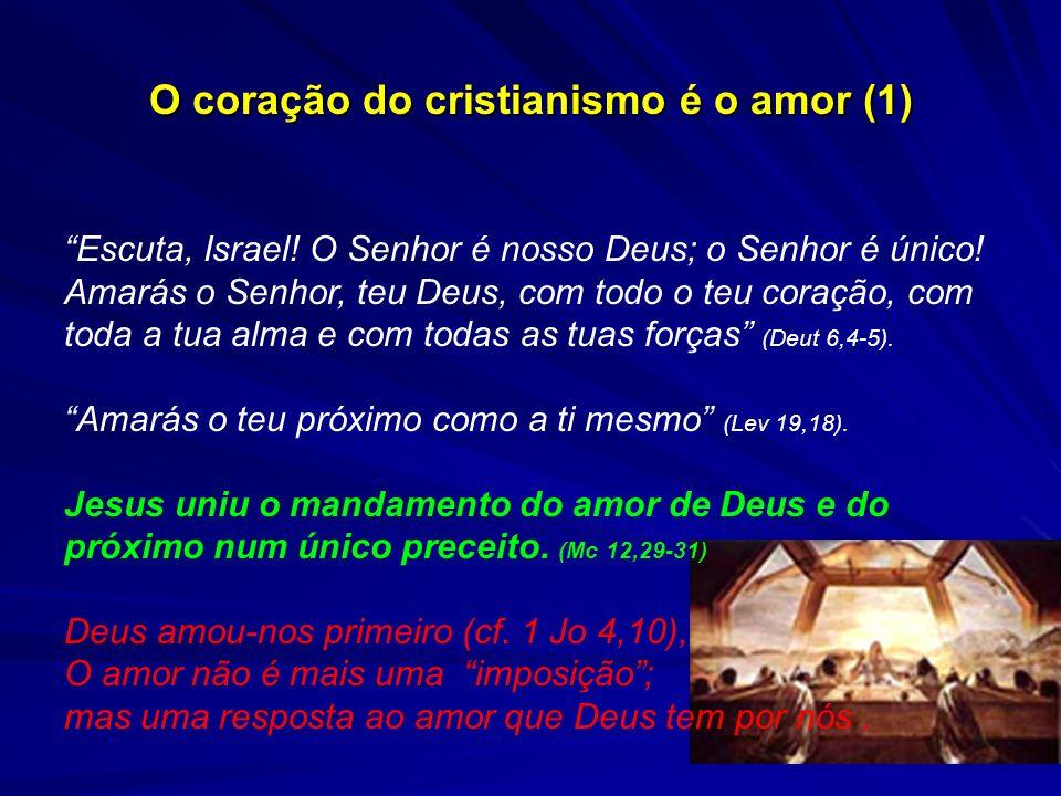 O coração do cristianismo é o amor (1)