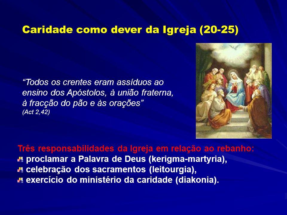 Caridade como dever da Igreja (20-25)