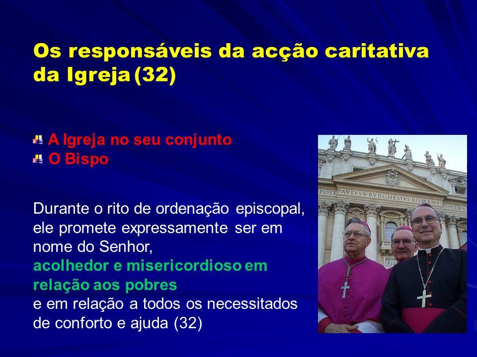 Os responsáveis da acção caritativa da Igreja (32)