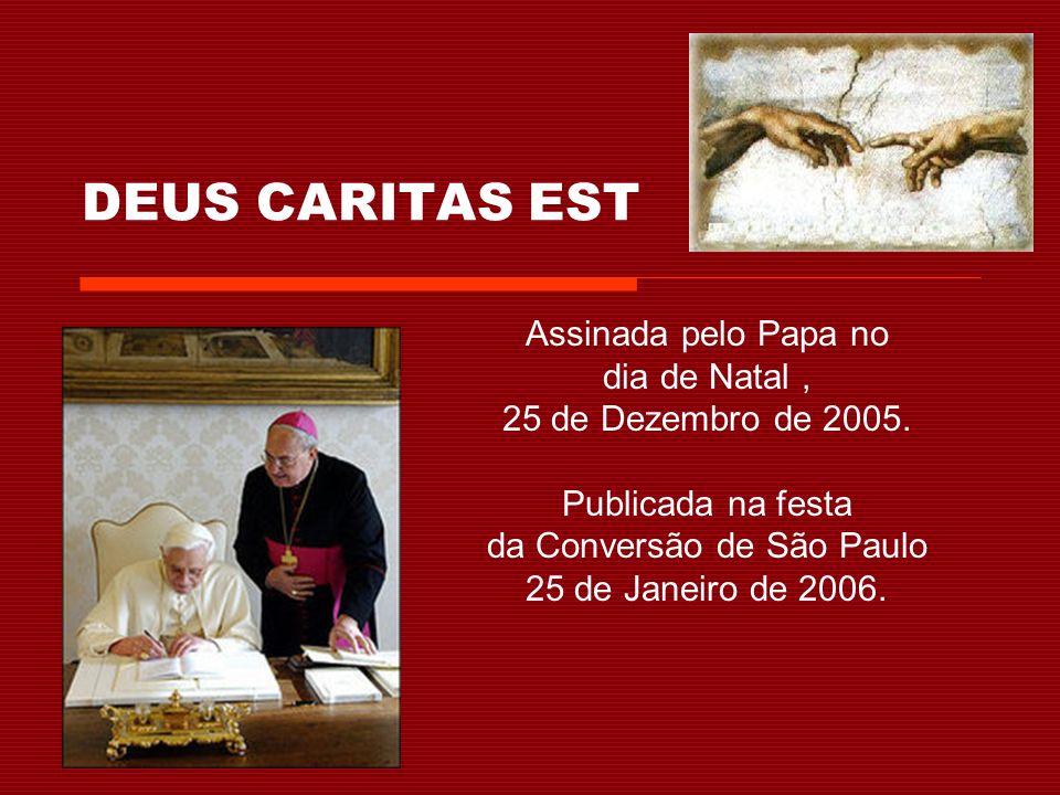 DEUS CARITAS EST Assinada pelo Papa no