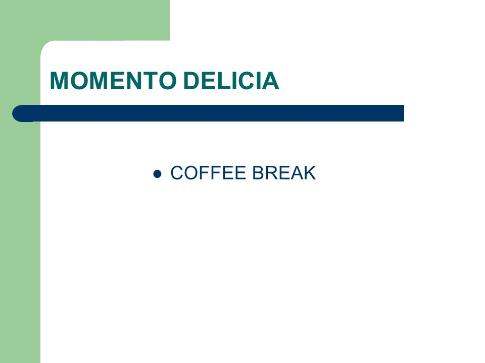 MOMENTO DELICIA COFFEE BREAK