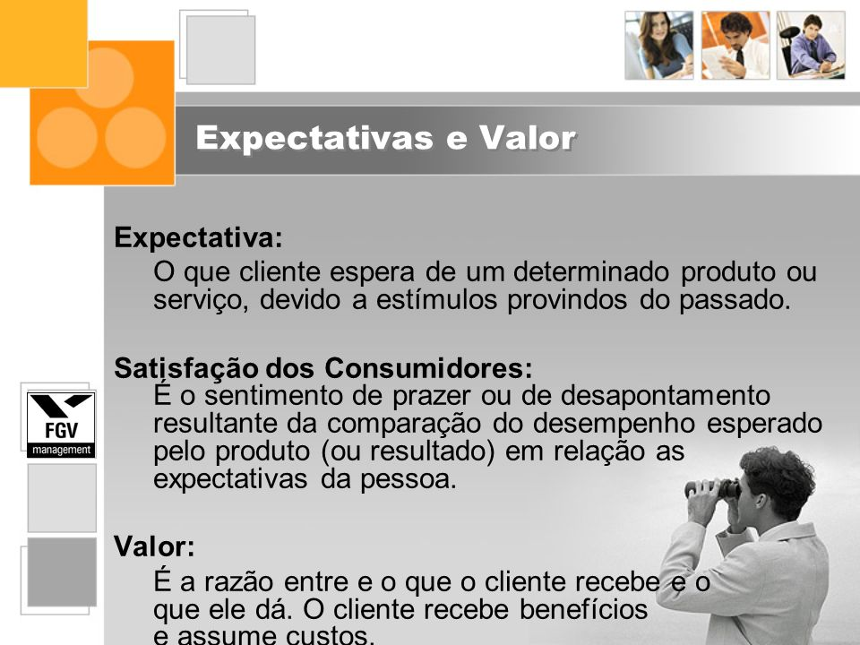 Expectativas e Valor Expectativa: