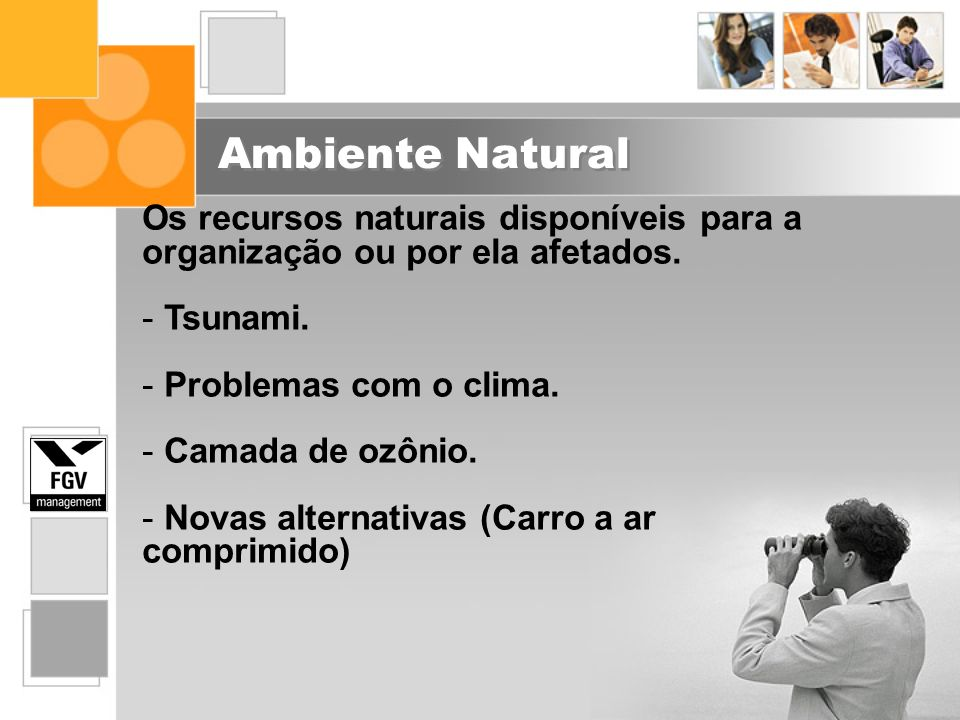 Ambiente Natural Os recursos naturais disponíveis para a organização ou por ela afetados. Tsunami.
