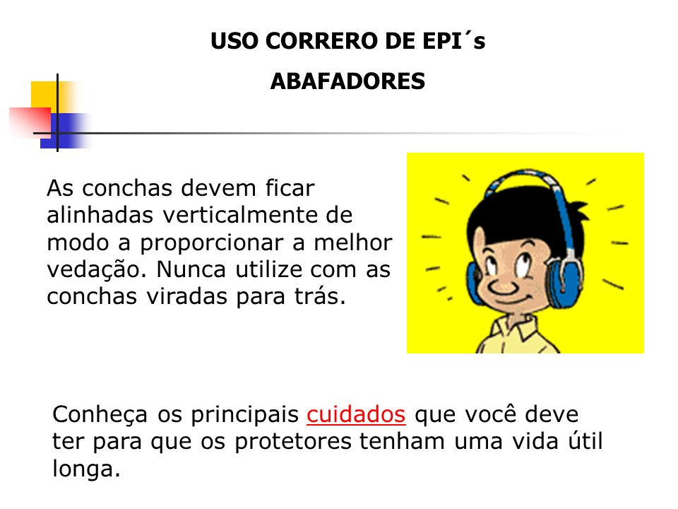 USO CORRERO DE EPI´s ABAFADORES.