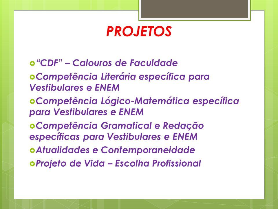 PROJETOS CDF – Calouros de Faculdade
