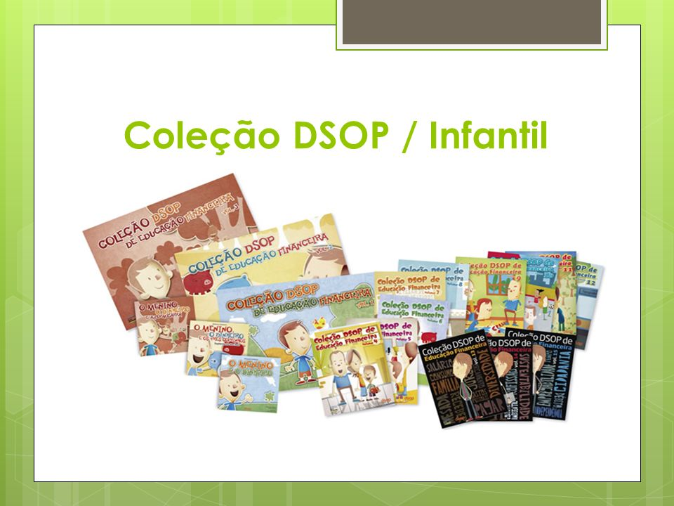 Coleção DSOP / Infantil