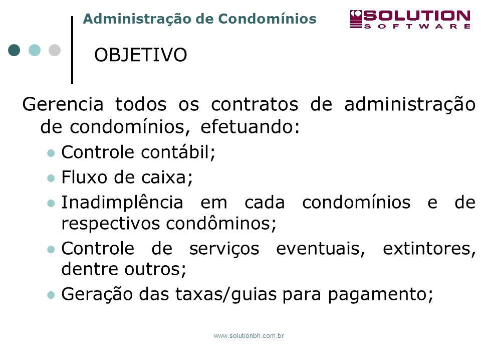 sssssssss OBJETIVO. Gerencia todos os contratos de administração de condomínios, efetuando: Controle contábil;