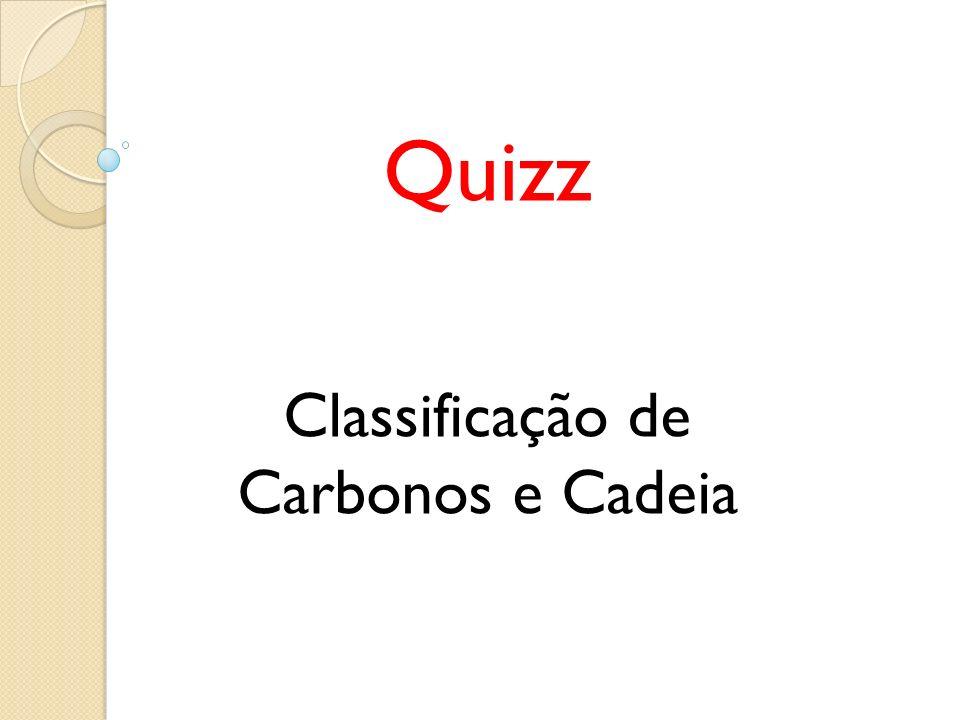 Classificação de Carbonos e Cadeia